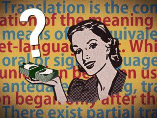 Pitanje od milion dolara: kolika je prava vrednost prevoda? | Blog | Ciklopea